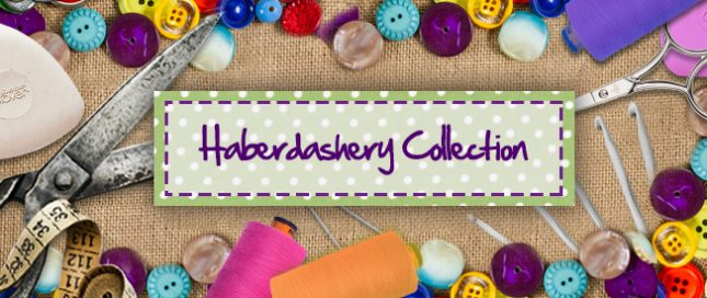 Haberdashery Collection
